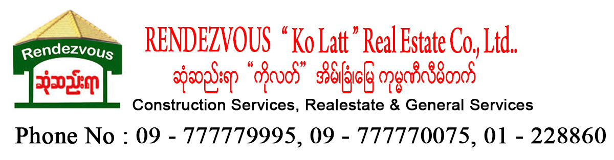 "RENDEZVOUS "" Ko Latt "" Real Estate Co., Ltd."